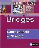 Bridges Terminales : L, ES, S -  4 CD audio pour la classe (4CD audio)