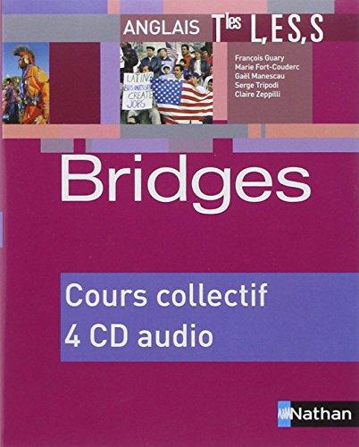 Bridges Terminales : L, ES, S - 4 CD audio pour la classe (4CD audio) par François Guary