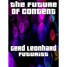 The Future of Content (English Edition)