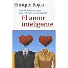 El Amor Inteligente: Corazon y Cabeza: Claves Para Construir una Pareja Feliz