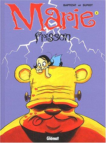 Marie Frisson, Tome 6 : Je te survivrai