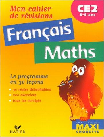 Mon cahier de révisions CE2 Français/Maths