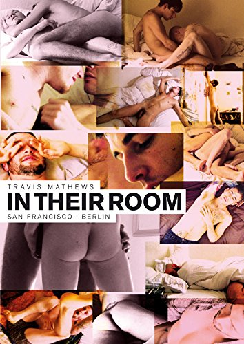 in-their-room-episodenfilme-von-travis-mathews