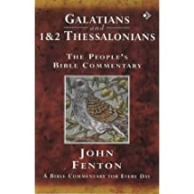Galatians and 1 and 2 Thessalonians: A Bible Commentary for Every Day: The People's Bible Commentary - a Bible Commentary for Every Day