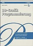 3D-Grafik Programmierung (mitp Grafik)