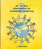 ABC der Tiere / ABC der Tiere 2 – Arbeitsblätter zur individuellen Förderung
