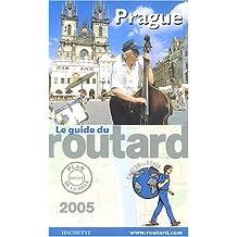 Le Guide du routard, édition 2005 : Prague