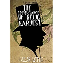 The Importance of Being Earnest: A Trivial Comedy for Serious People by Oscar Wilde (Deluxe Cover) (English Edition)