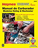 Manual De Carburadores Modelos Holley & Rochester (Haynes Manuals)