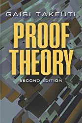 Proof Theory: Second Edition (Dover Books on Mathematics) by Gaisi Takeuti (2013-02-20)