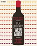 Der ultimative Wein-Guide: Zum Kenner...