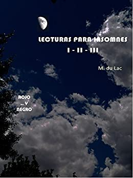 Lecturas para insomnes (I-II-III): ROJO - paco Y... - NEGRO (Spanish Edition) by [du Lac, M.]