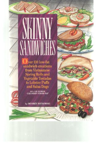skinny-sandwiches-over-130-low-fat-sandwich-creations-from-vietnamese-spring-rolls-and-vegetable-tos