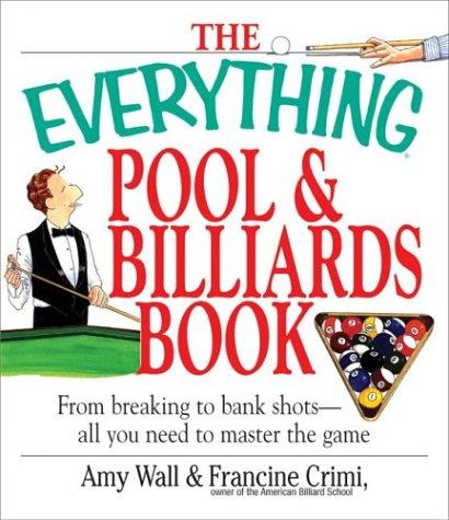 Pool & Billiards Book (Everything) por Amy Wall