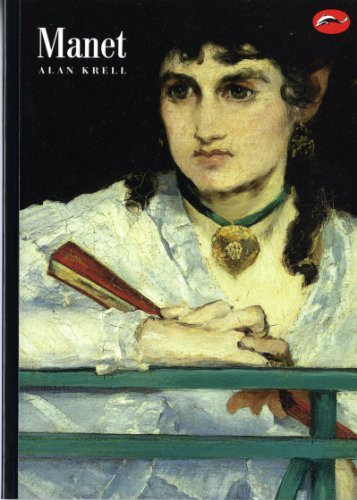 Manet: and the Painters of Contemporary Life (World of Art)