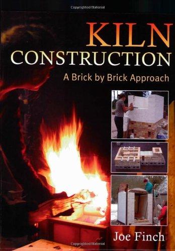 Kiln Construction: A Brick by Brick Approach por Joe Finch