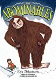 The Abominables by Eva Ibbotson (2013-10-08)