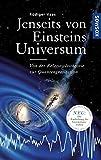 Jenseits von Einsteins Universum: Von der Relativitätstheorie zur Quantengravitation - Rüdiger Vaas