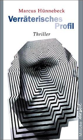 Buchseite und Rezensionen zu 'Verräterisches Profil' von Marcus Hünnebeck