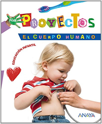El cuerpo humano (Por Proyectos) - 9788466788199 por Blanca Alicia Aguilar Liébana