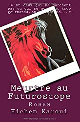 Meurtre au Futuroscope: Roman
