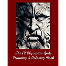 The 12 Olympian Gods Drawing & Coloring Book