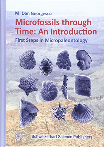 Microfossils through Time: An Introduction: First Steps in Micropaleontology
