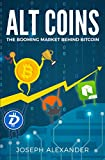 Altcoins, an abbreviation of alternative coins, are any other cryptocurrency that is not Bitcoin. Since Satoshi Nakamoto unveiled Bitcoin in 2008 we've seen dozens of promising currencies emerge. This alternative coins have been seeing such meteoric ...