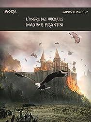 Agoria Saison 1 Episode 2: L'ombre des vuckails