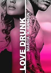 Love Drunk (Broken Lives Book 4)