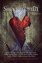 Shock Totem 8.5: Holiday Tales of the Macabre and Twisted - Valentine's Day 2014 (English Edition)