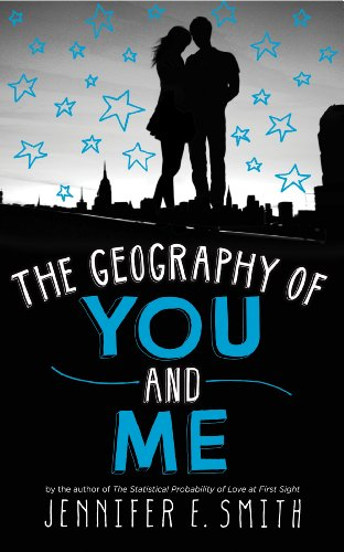 The Geography Of You And Me (English Edition)
