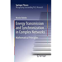 Energy Transmission and Synchronization in Complex Networks: Mathematical Principles (Springer Theses)