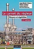 Image de Le carnet du régleur - 17e éd. : Mesures et régulation (EEA)