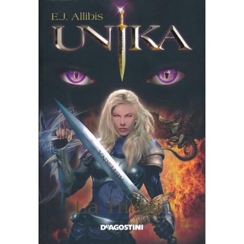 Unika. La Trilogia