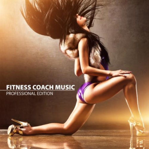 Fitness Coach Music - Professional Edition