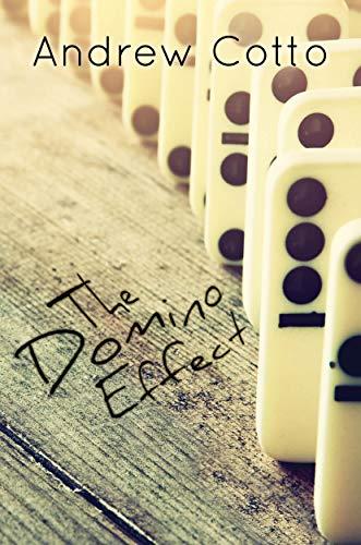 The Domino Effect (English Edition) eBook: Cotto, Andrew: Amazon ...