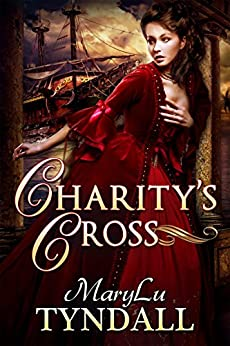 Charity's Cross by [Tyndall, MaryLu]