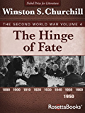 The Hinge of Fate: The Second World War, Volume 4: 004 (Winston Churchill World War II Collection)
