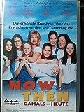 Now and Then - Damals und heute [VHS]
