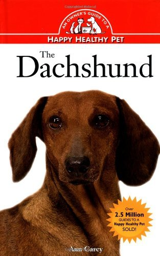 The Dachshund: An Owner's Guide to a Happy Healthy Pet by Ann Carey (1995-09-19)