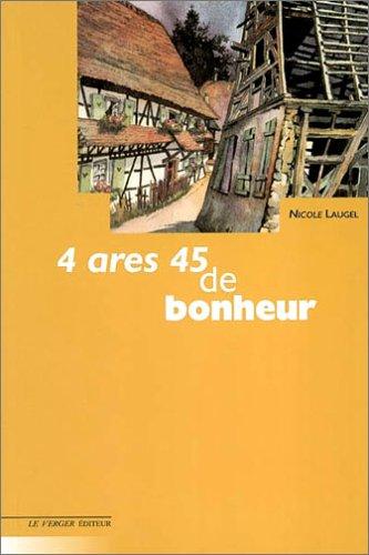 4 ares 45 de bonheur