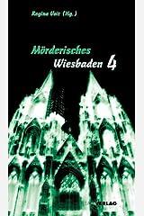 Mörderisches Wiesbaden 4 Taschenbuch