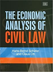 The Economic Analysis Of Civil Law by Hans-Bernd Schafer (2004-08-01)