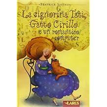 Madame Tati le Chat Cyrille et l'Ordinateur Romantique