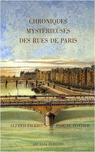 Chroniques Mysterieuses des Rues de Paris