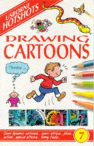 Drawing Cartoons (Usborne Hotshots)