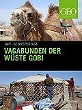 Vagabunden der Wüste Gobi