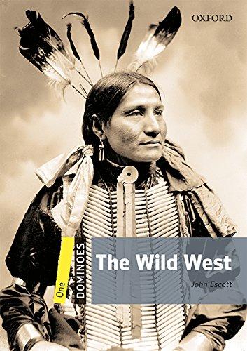 Dominoes 1. The Wild West MP3 Pack por John Escott
