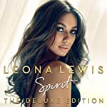 LEONA LEWIS Spirit (2008 issue UK Deluxe Edition 2-disc set comprising the 17-track CD album featuring the singles A Moment Like This Bleeding Love Better In Time Footprints In The Sand and the three bonus recordings: Forgive Me Misses Glass and her ...